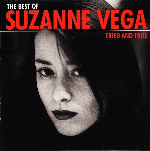 VEGA SUZANNE – Best Of – Tried And True