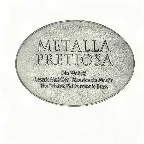 WALICKI OLO, MOŻDŻER LESZEK – Metalla Pretiosa