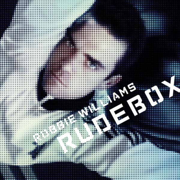 WILLIAMS ROBBIE – Rudebox
