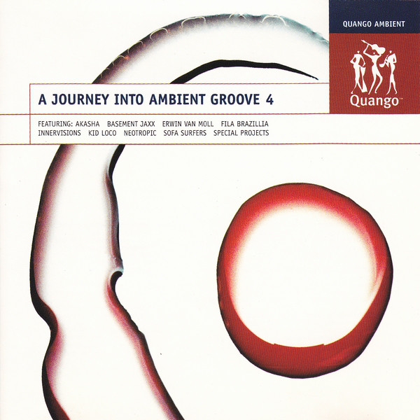 Skład  A Journey Into Ambient Groove 4