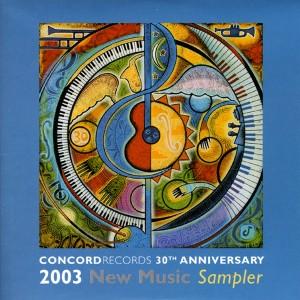 Skład  Concord Records 30th Anniversary 2003 New Music Sampler
