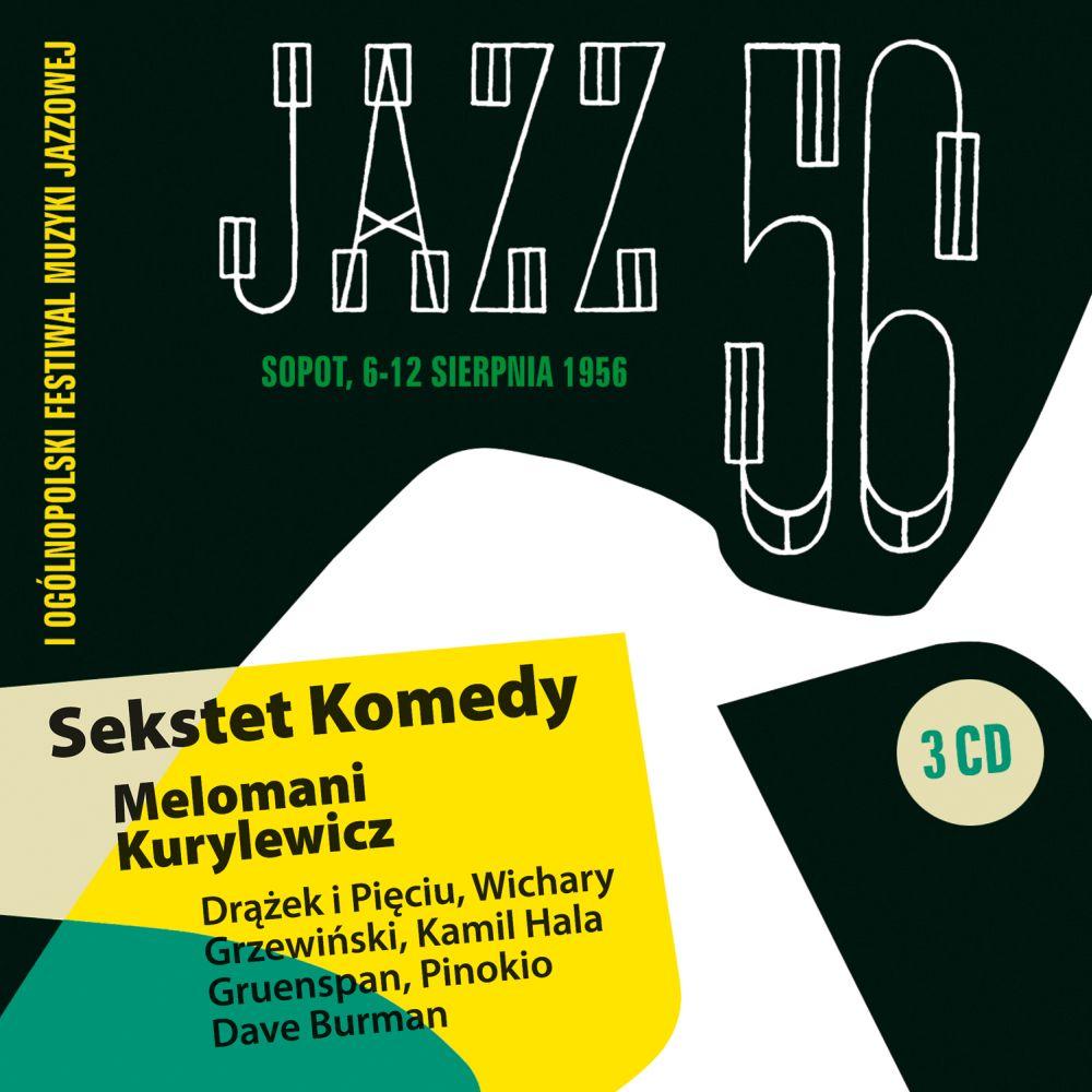 Skład  Jazz '56 (Sopot 6 12 Sierpnia 1956)