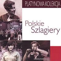 Skład  Platynowa Kolekcja – Polskie Szlagiery