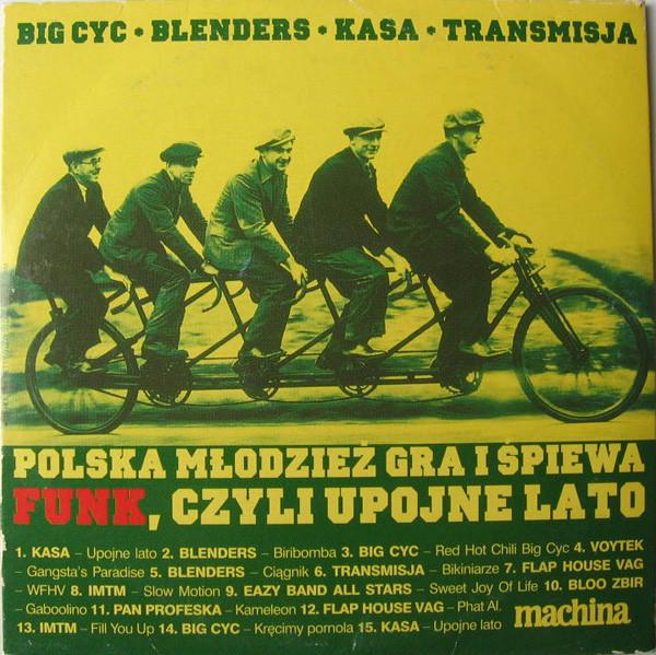 Skład  Polska Młodzież Gra I Śpiewa Funk, Czyli Upojne Lato