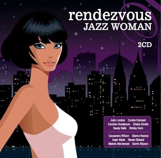 Skład  Rendezvous Jazz Woman Vol.1