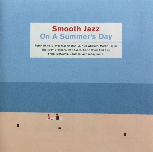 Skład – Smooth Jazz On A Summer's Day