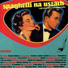 Skład  Spaghetti Na Uszach Czyli Piosenki Z Włoskiego Buta