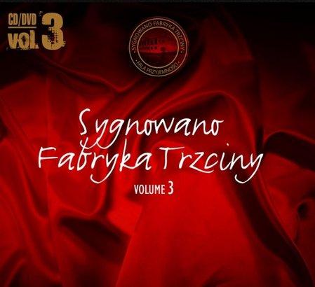 Skład  Sygnowano Fabryka Trzciny Vol.3