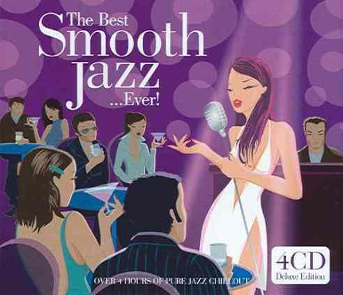 Skład  The Best Smooth Jazz…Ever!