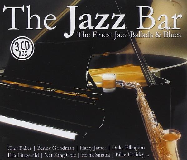 Skład – The Jazz Bar – The Finest Jazz Ballads & Blues