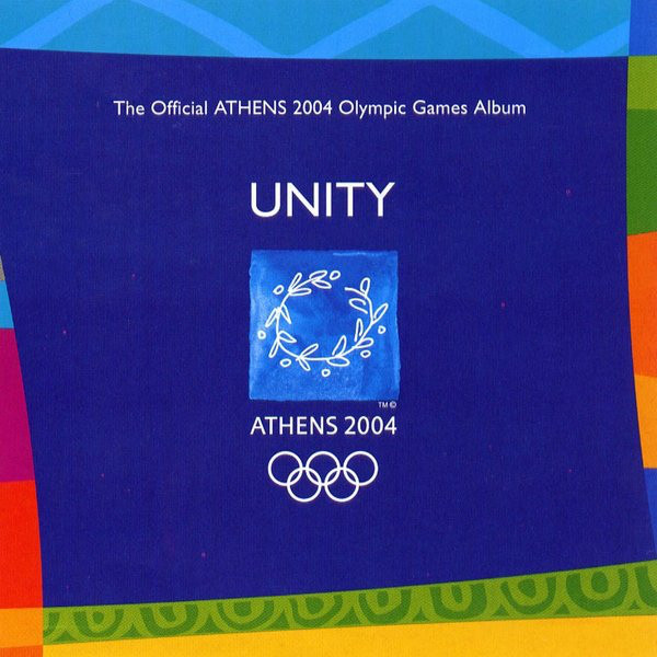 Skład  Unity (The Official Athens 2004 Olympic Games Album)
