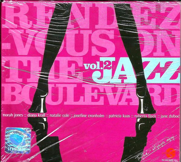 Skład – Randez Vous On The Jazz Boulevard Vol.2