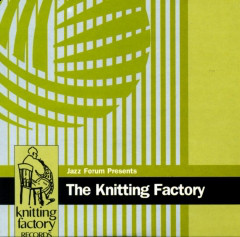 Sklad – Jazz Forum Presents – The Knitting Factory