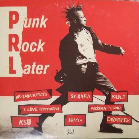 Sklad – PRL – Punk Rock Later