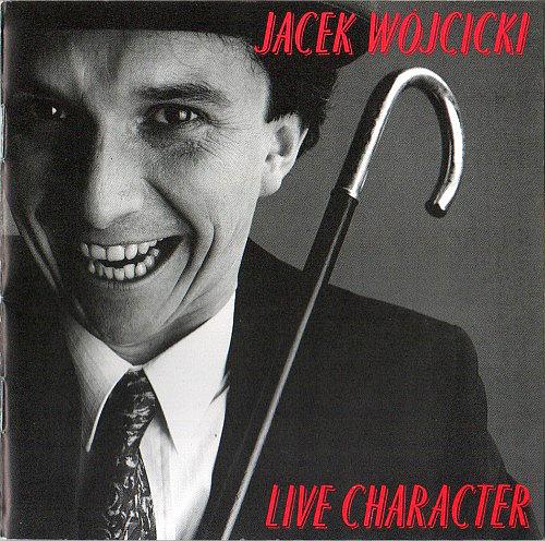 WÓJCICKI JACEK – Live Character
