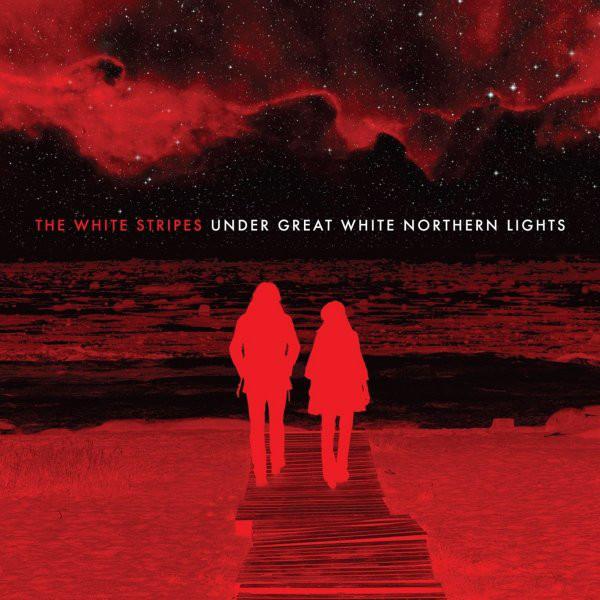 WHITE STRIPES – Under Great White Northern Lights
