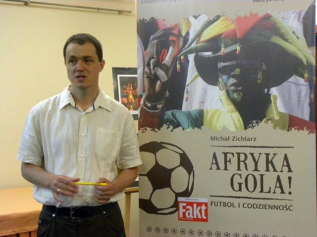 Afryka Gola! – Spotkanie Autorskie Z Michałem Zichlarzem