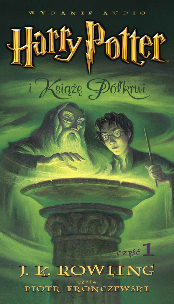 Rowling Joanne Harry Potter I Książę Półkrwi