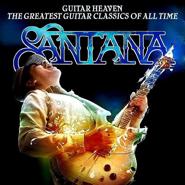 SANTANA CARLOS – Guitar Heaven – The Greatest Guitar Classics Of All Time