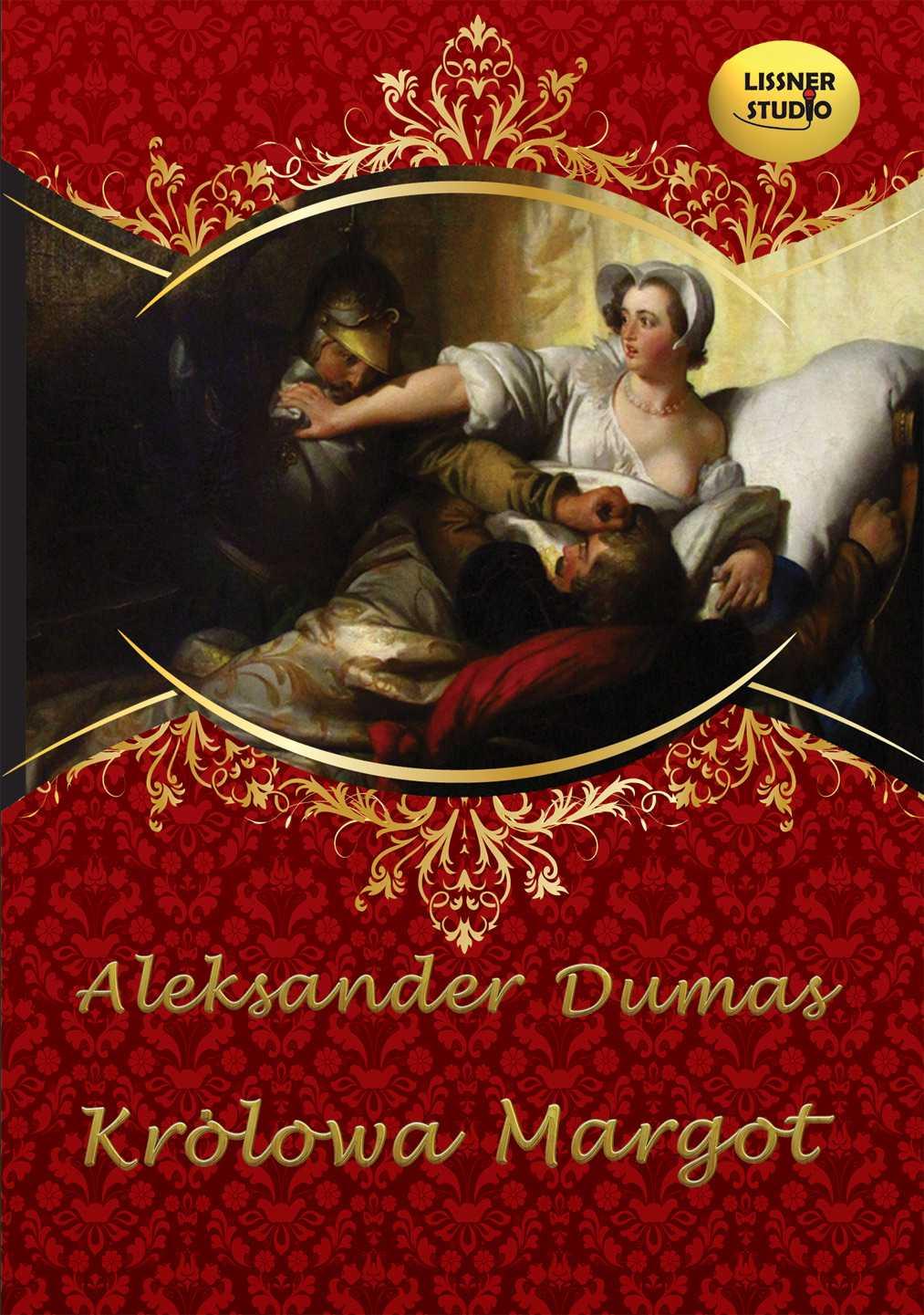 Dumas Aleksander Królowa Margot