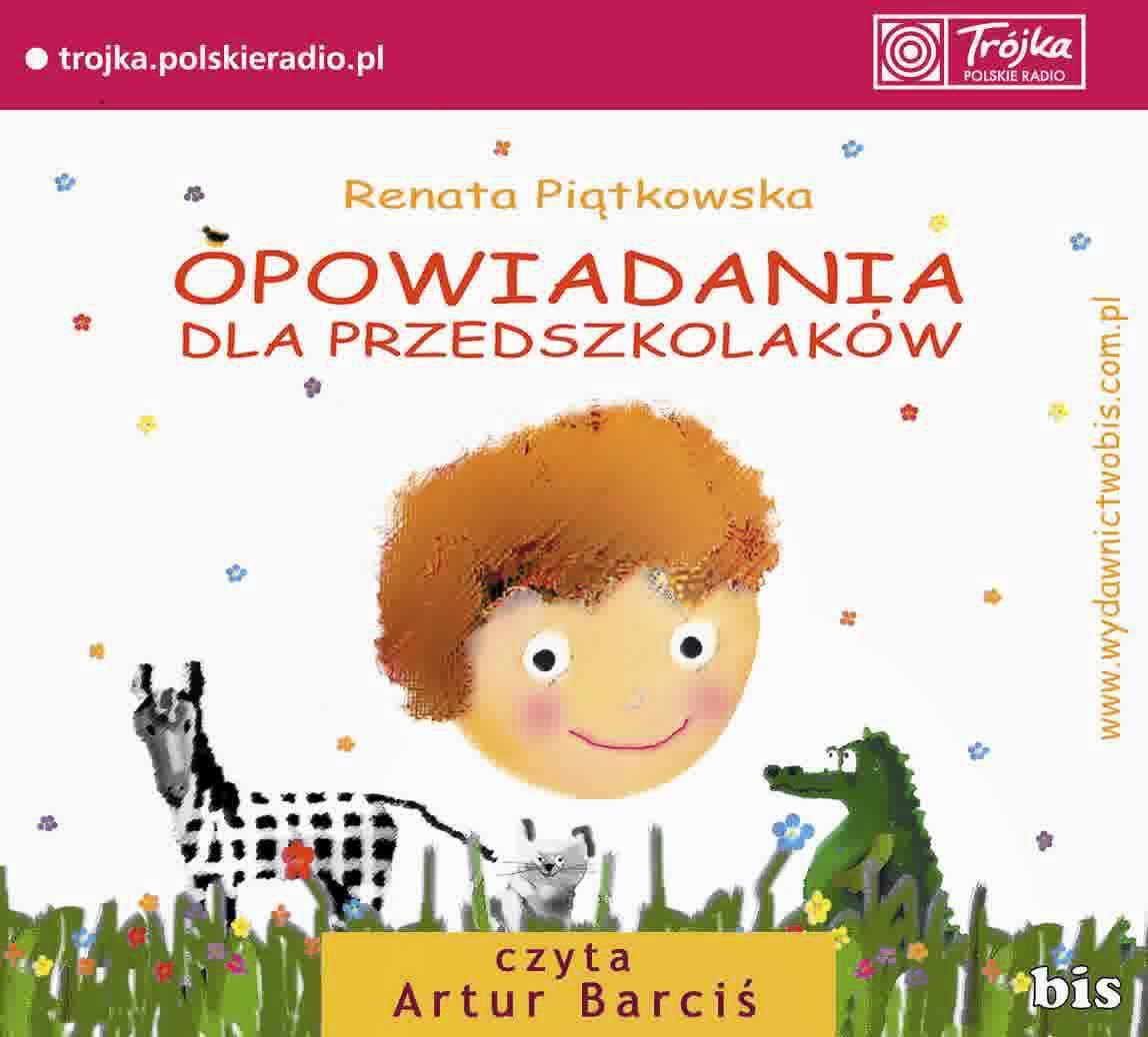 Piątkowska Renata Opowiadania Dla Przedszkolaków