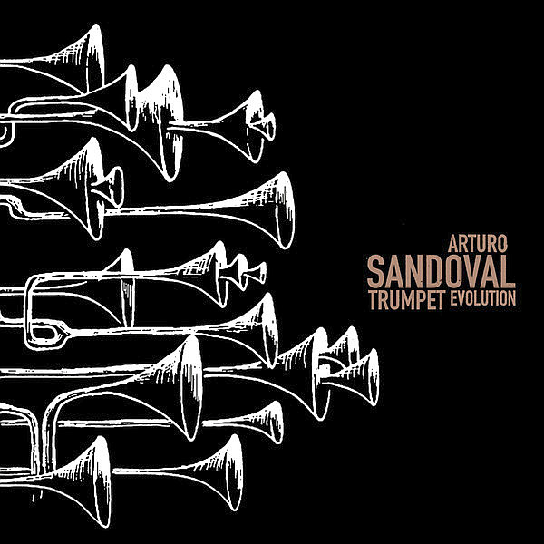 SANDOVAL ARTURO – Trumpet Evolution