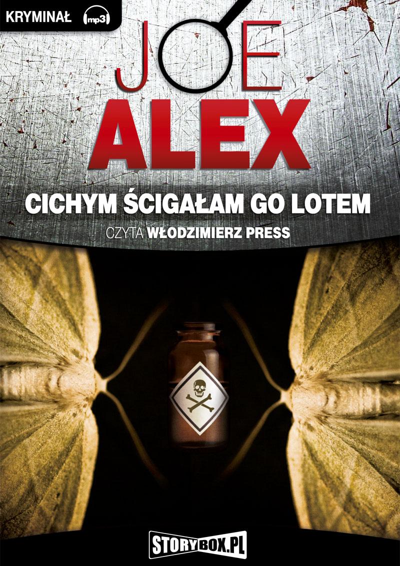 Alex Joe – Cichym ścigałam Go Lotem