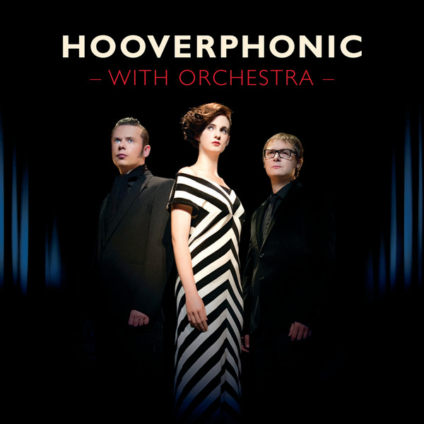HOOVERPHONIC – Hooverphonic With Orchestra