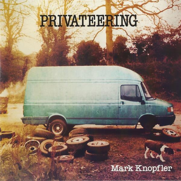 KNOPFLER MARK – Privateering