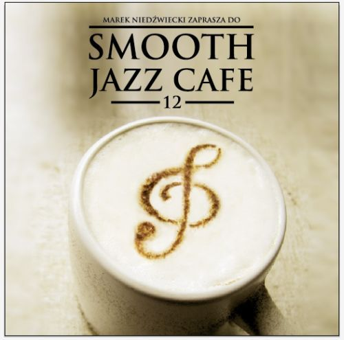 Smooth Jazz Cafe 12