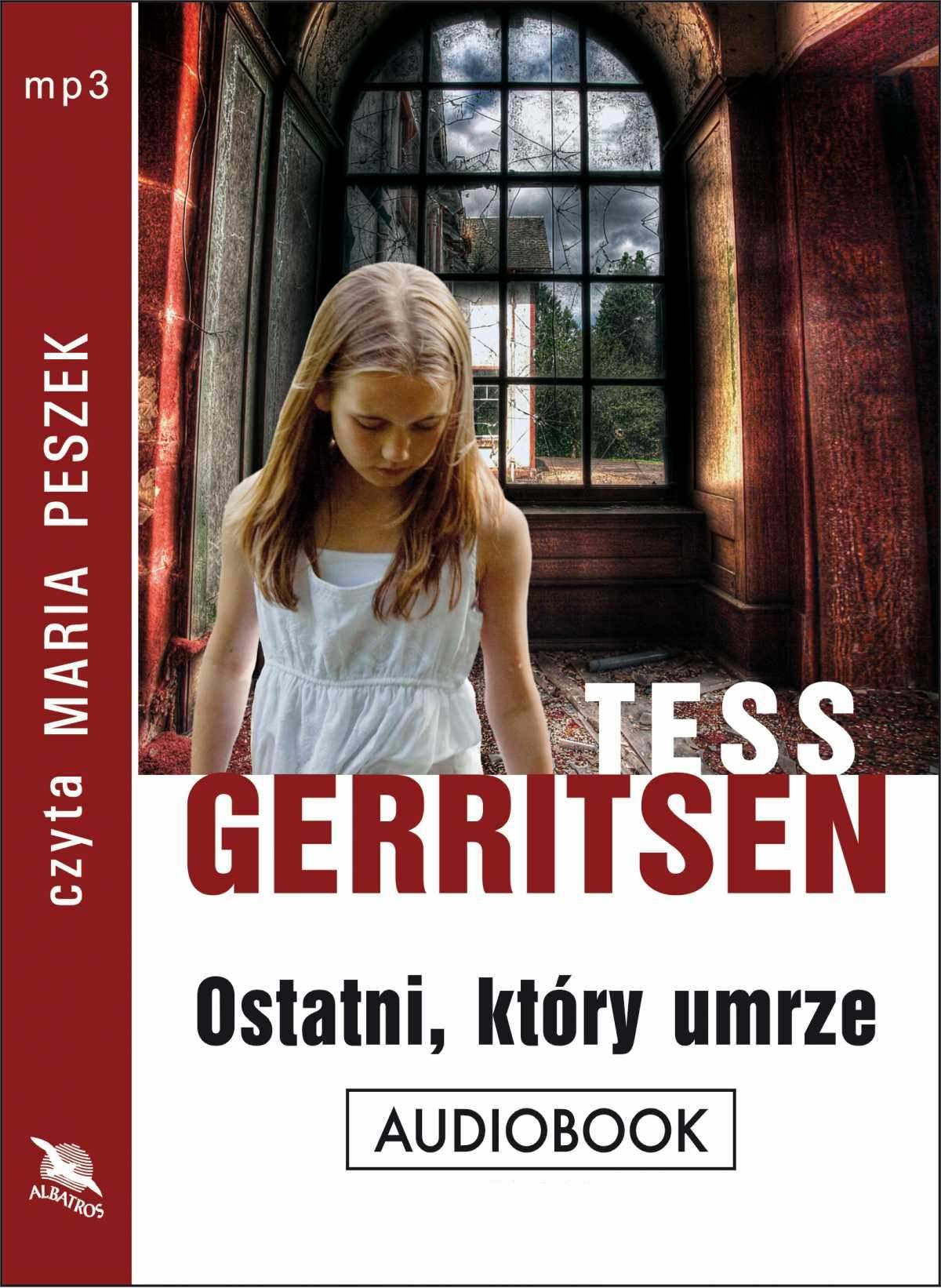 Gerritsen Tess Ostatni, Który Umrze