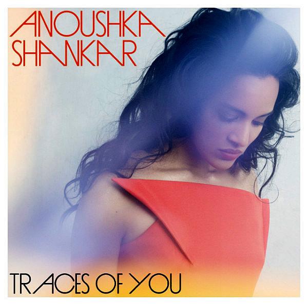 SHANKAR ANOUSHKA – Traces Of You
