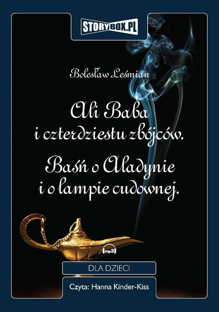 Leśmian Bolesław Ali Baba I Czterdziestu Zbójców, Baśń O Aladynie I Lampie Cudownej