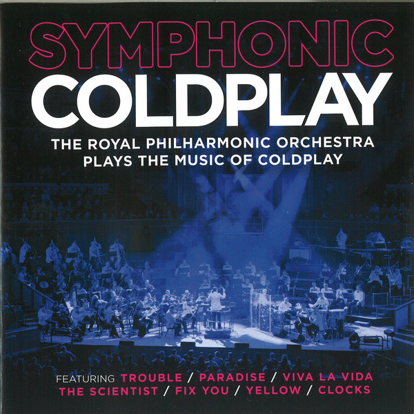ROYAL PHILHARMONIC ORCHESTRA – Symphonic Coldplay