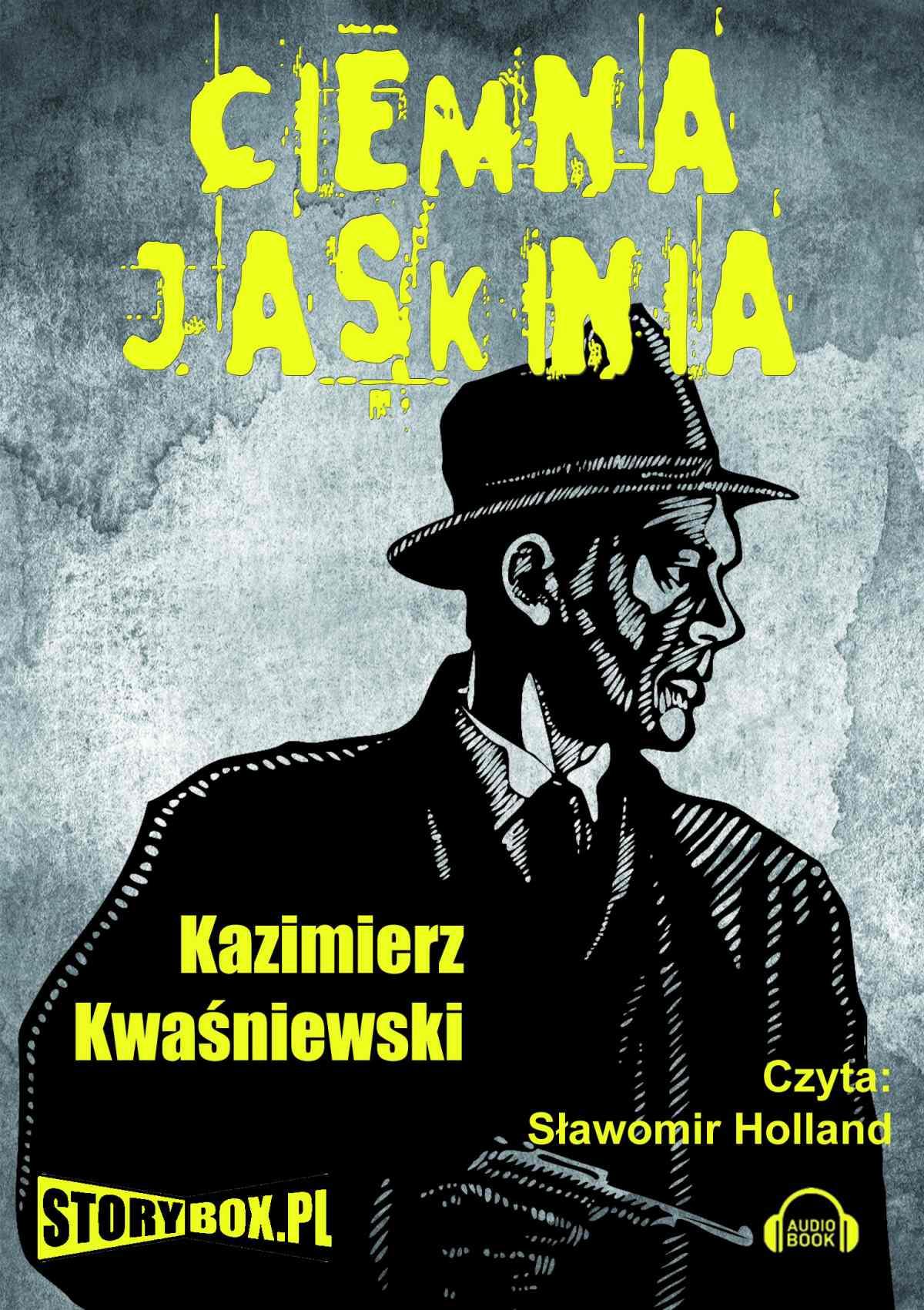 Kwaśniewski Kazimierz Ciemna Jaskinia