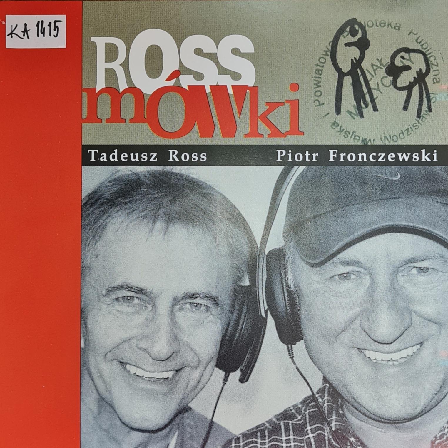 Ross Tadeusz, Fronczewski Piotr Rossmówki