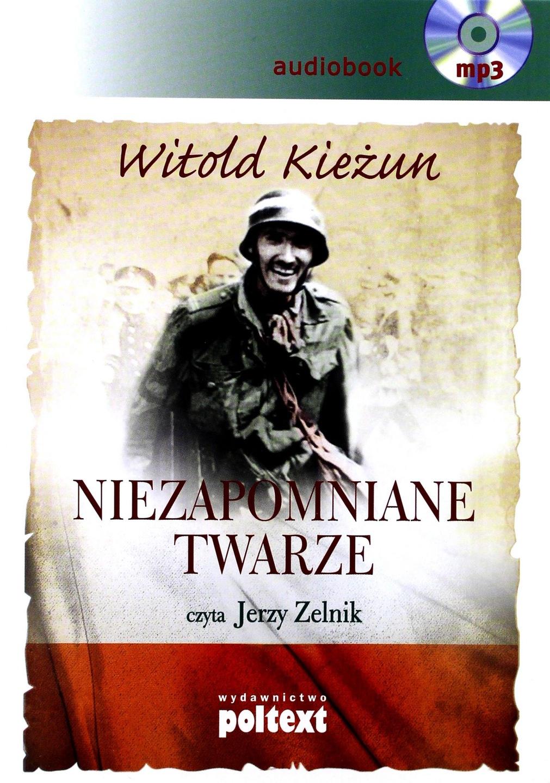 Kieżun Witold Niezapomniane Twarze