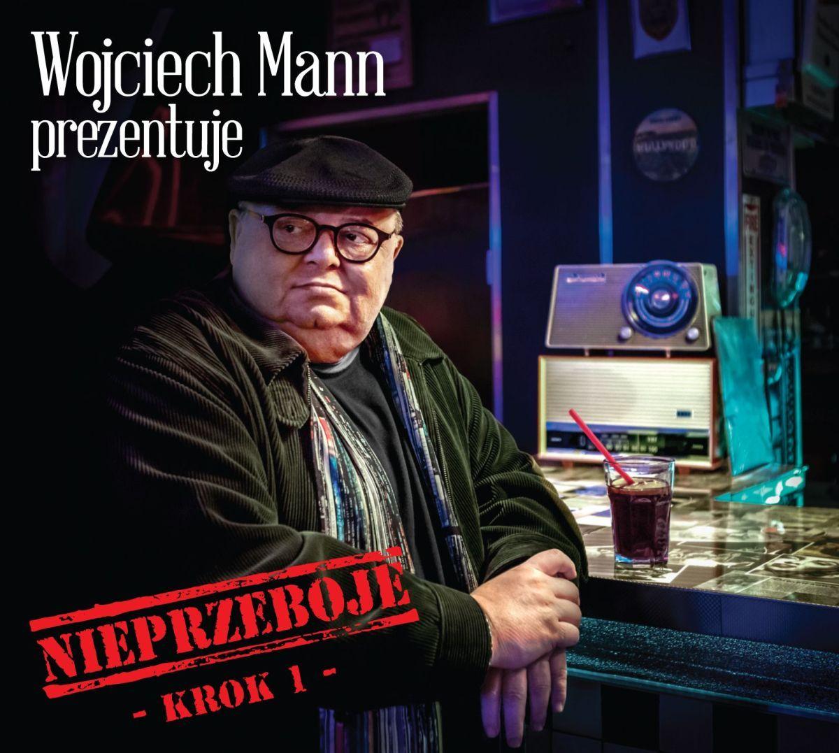 Mann Wojciech – Nieprzeboje. Krok 1