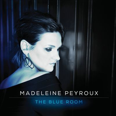 Madeleine Peyroux The Blue Room