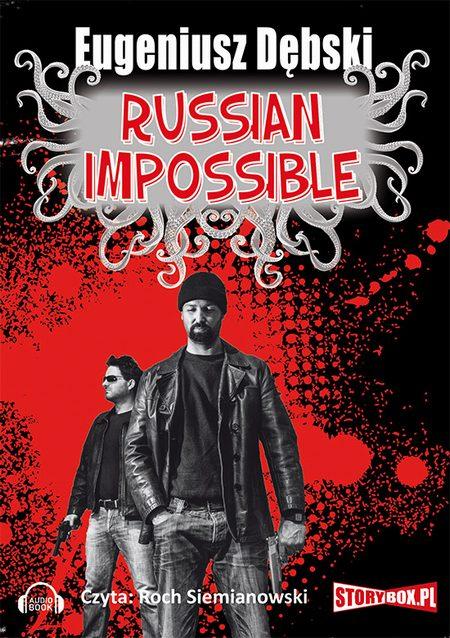 DĘBSKI EUGENIUSZ – RUSSIAN IMPOSSIBLE