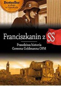 Franciszkanin Z SS Prawdziwa Historia Gereona Goldmanna Gereon Goldmann,images Product,5,978 83 7557 077 9