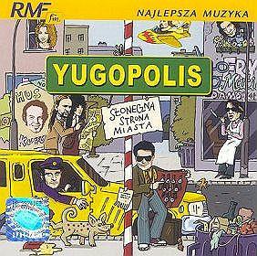 YUGOPOLIS – Słoneczna Strona Miasta
