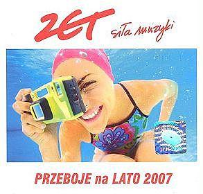 Radio Zet. Przeboje Na Lato 2007