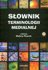 Walery Pisarek – Słownik Terminologii Medialnej