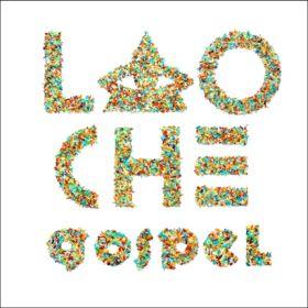 LAO CHE – GOSPEL