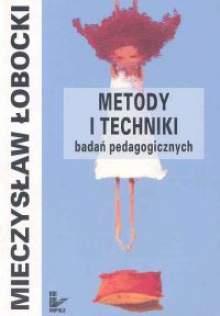 Łobocki Mieczysław – Metody I Techniki Badań Pedagogicznych