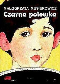 Małgorzata Musierowicz – Czarna Polewka