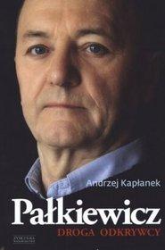 Palkiewicz Droga Odkrywcy Andrzej Kaplanek,images Product,25,978 83 7506 503 9