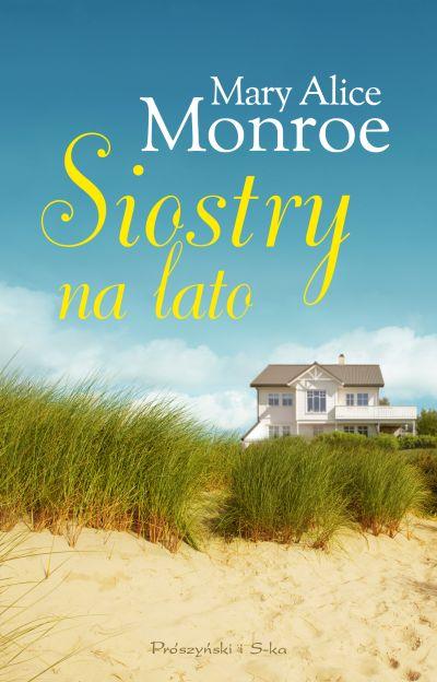 MONROE MARY ALICE – Siostry Na Lato
