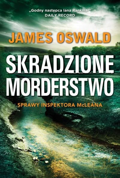 Oswald James – Skradzione Morderstwo